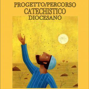 Progetto/Percorso Catechistico Diocesano