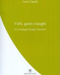 La cristologia di Papa Francesco in uno studio di don Lucio Casula